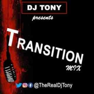 Dj Tony - Transition Mix Vol.1